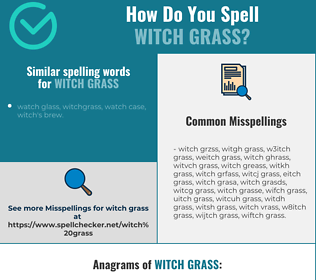 Correct spelling for witch grass