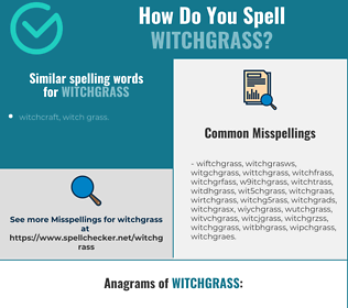 Correct spelling for witchgrass