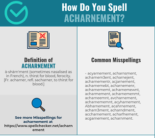 Correct spelling for Acharnement