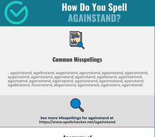 Correct spelling for Againstand
