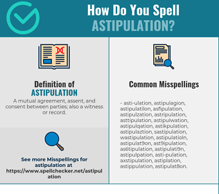 Correct spelling for Astipulation