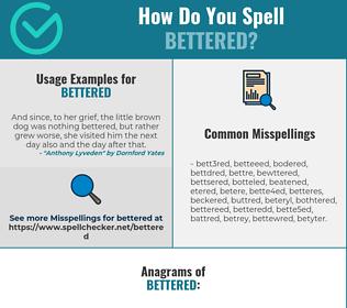 Correct spelling for Bettered