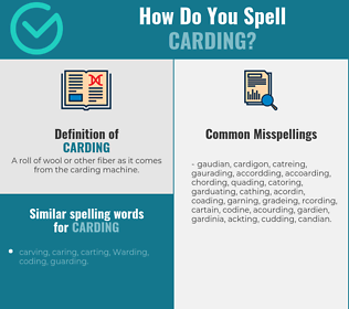Correct spelling for Carding