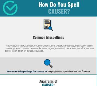 Correct spelling for Causer