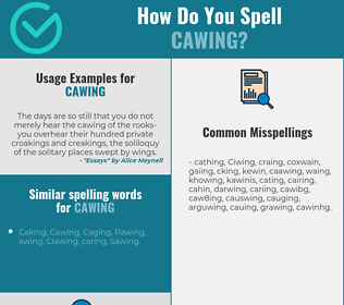 Correct spelling for Cawing