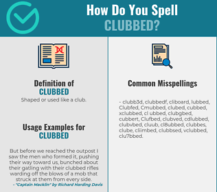 Correct spelling for Clubbed