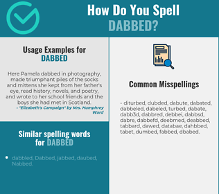 Correct spelling for Dabbed