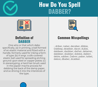 Correct spelling for Dabber