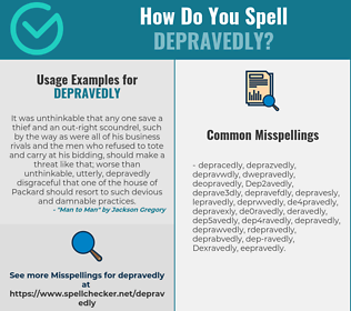 Correct spelling for Depravedly