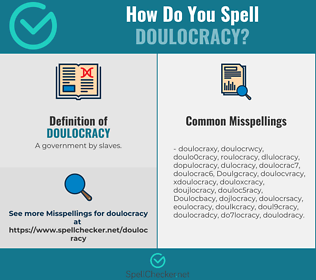 Correct spelling for Doulocracy