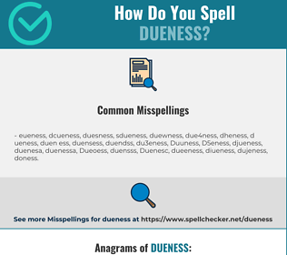 Correct spelling for Dueness