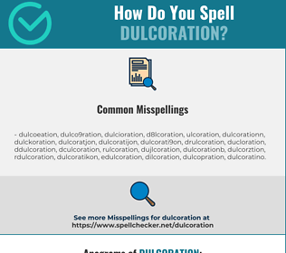 Correct spelling for Dulcoration