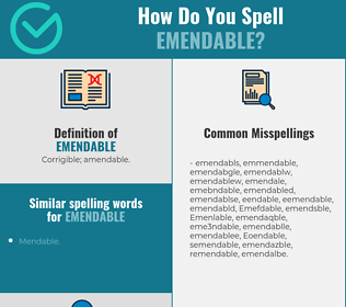 Correct spelling for Emendable