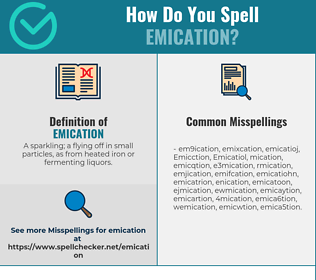 Correct spelling for Emication