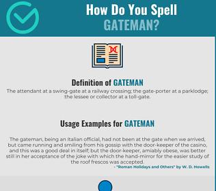 Correct spelling for Gateman