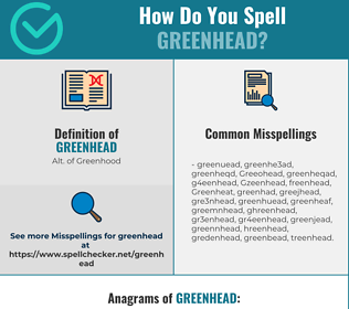 Correct spelling for Greenhead