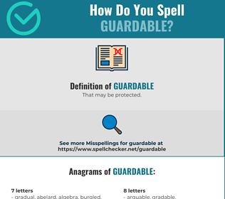 Correct spelling for Guardable