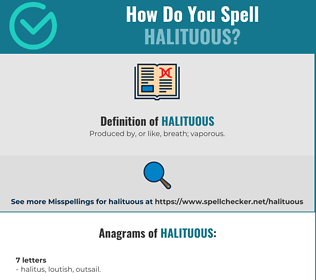 Correct spelling for Halituous