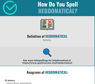 Correct spelling for Hebdomatical