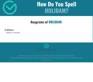 Correct spelling for Holidam