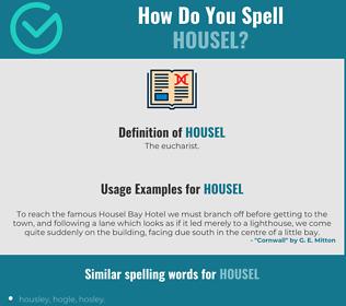 Correct spelling for Housel