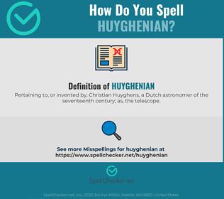 Correct spelling for Huyghenian