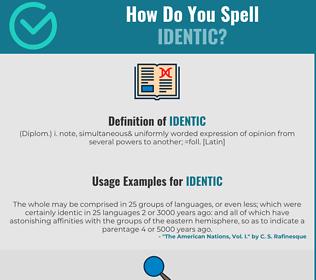 Correct spelling for Identic