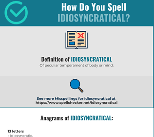 Correct spelling for Idiosyncratical