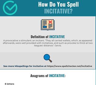 Correct spelling for Incitative
