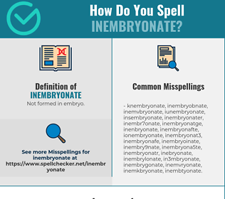 Correct spelling for Inembryonate