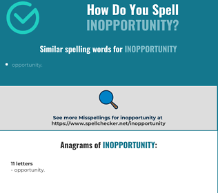 Correct spelling for Inopportunity