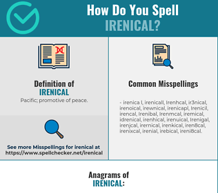 Correct spelling for Irenical