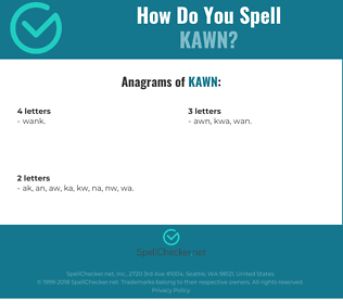 Correct spelling for Kawn