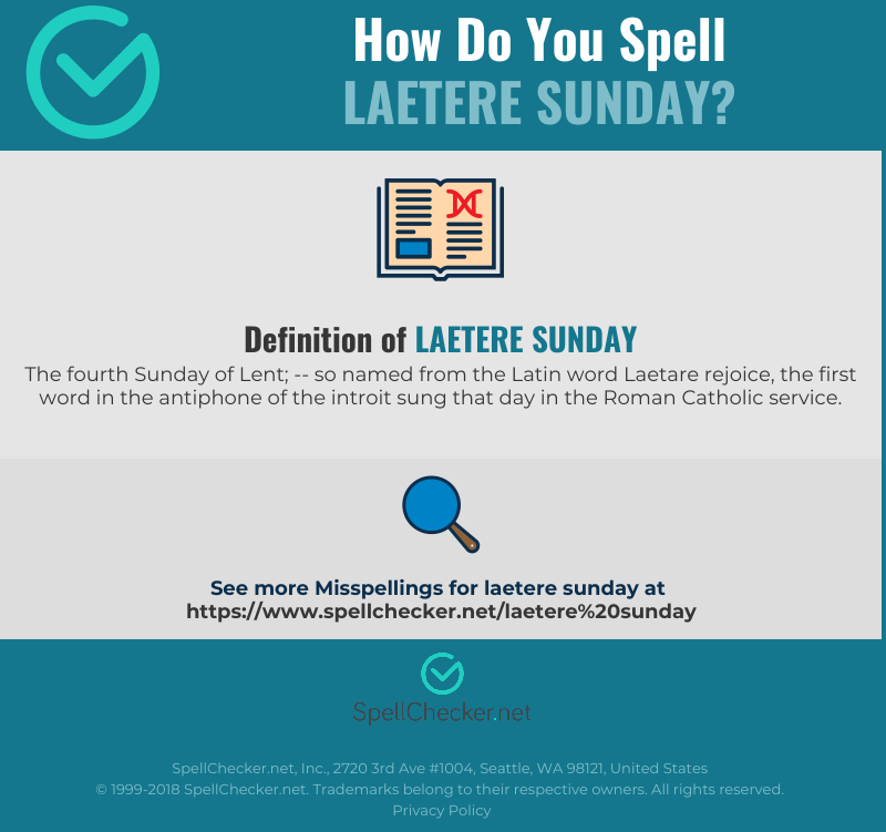 Correct spelling for Laetere Sunday [Infographic