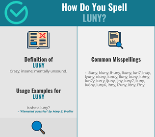 Correct spelling for Luny