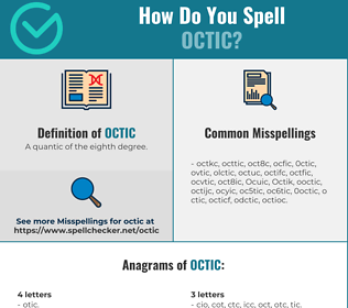 Correct spelling for Octic