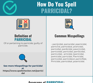 Correct spelling for Parricidal