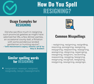 Correct spelling for Resigning