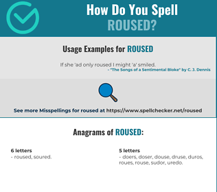Correct spelling for Roused