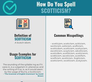Correct spelling for Scotticism