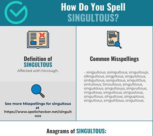 Correct spelling for Singultous