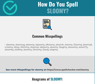 Correct spelling for Sloomy