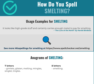 Correct spelling for Smelting