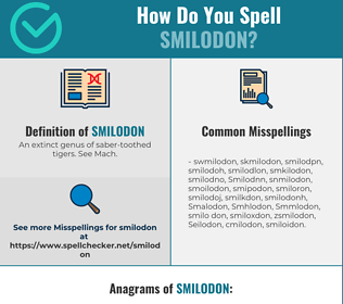 Correct spelling for Smilodon
