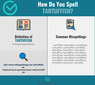 Correct spelling for Tartuffish