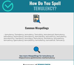 Correct spelling for Temulency