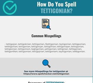 Correct spelling for Tettigonian