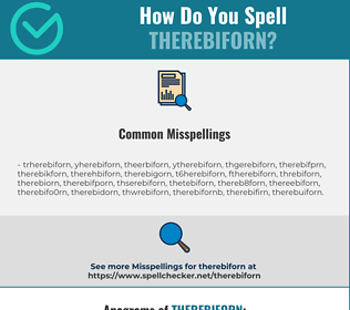 Correct spelling for Therebiforn