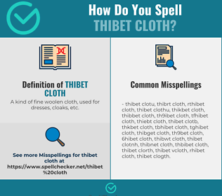 Correct spelling for Thibet cloth
