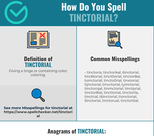 Correct spelling for Tinctorial